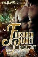 Forsaken Planet (Worlds Apart #3)