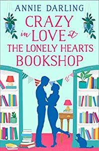 Crazy in Love at the Lonely Hearts Bookshop (Lonely Hearts Bookshop, #3)