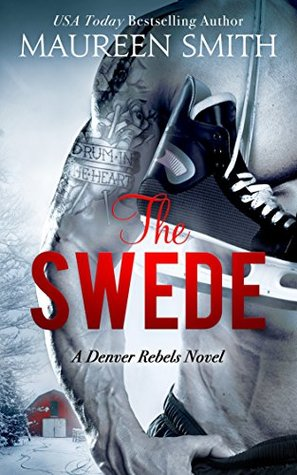 The Swede by Maureen Smith