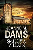Smile and Be a Villain (Dorothy Martin, #18)