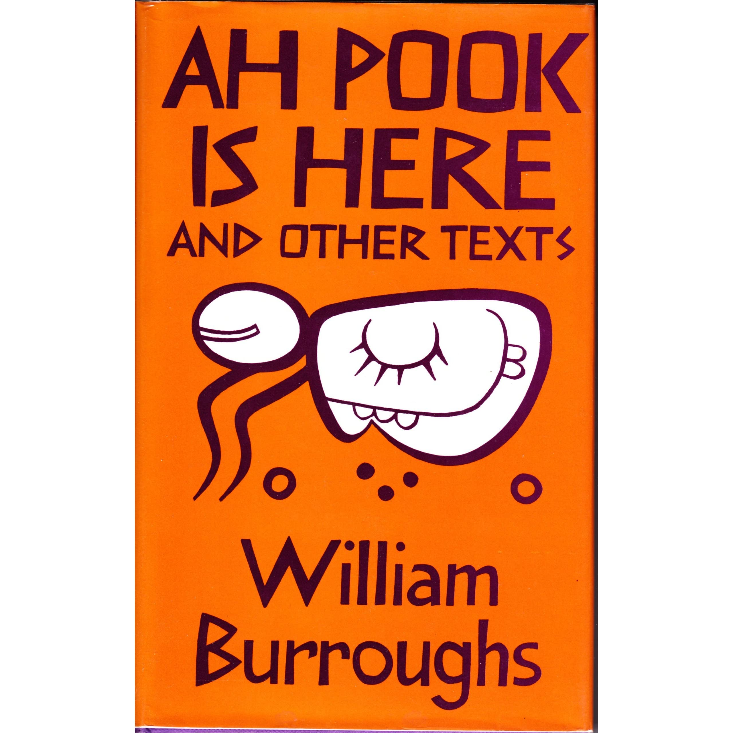 Ah pook is here and other texts by william s burroughs fandeluxe Choice Image