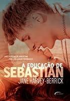 A Educação de Sebastian (The Education of..., #1)