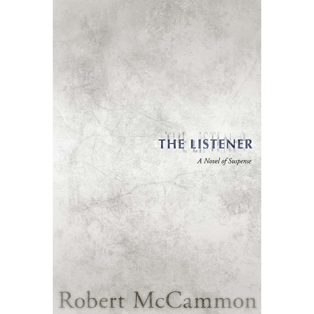 The Listener by Robert R  McCammon