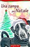 Una zampa per Natale by Desirée Sfalanga