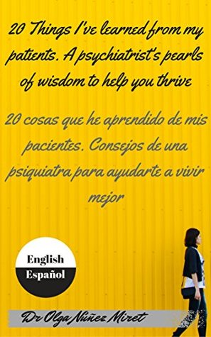20 Things I've Learned from My Patients/ 20 cosas que he apre... by Olga Núñez Miret