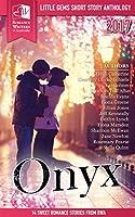 Onyx: RWA Short Story Anthology (Little Gems Book 2017)