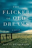 The Flicker of Old Dreams