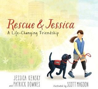 Rescue & Jessica by Jessica Kensky