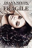 Fragile (Shattered Book 2)