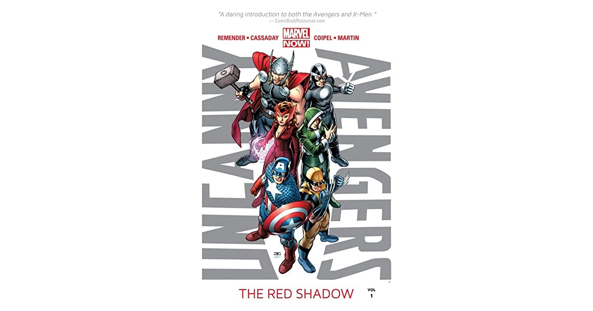 Uncanny Avengers, Volume 1: The Red Shadow by Rick Remender