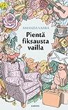 Pientä fiksausta vailla (Majatalo Villa Venla, #1)