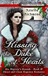 Kissing the Duke of Hearts (His Majesty's Hounds #10)