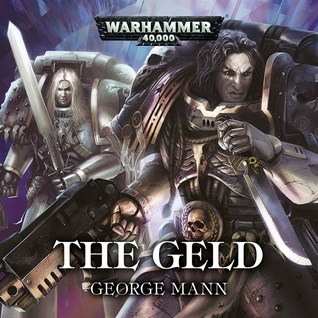 The Geld - A Raven Guard audio drama