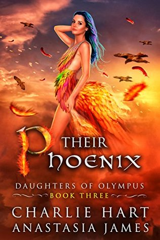 Their Phoenix (Daughters of Olympus, #3)