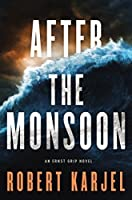 After the Monsoon (Ernst Grip #2)
