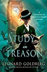 A Study in Treason (The Daughter of Sherlock Holmes Mysteries #2) ebook review
