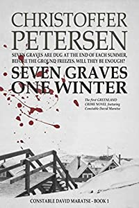 Seven Graves One Winter (Greenland Crime #1)