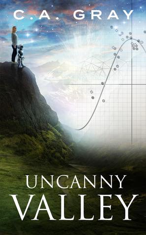 Uncanny Valley (Uncanny Valley, #1)