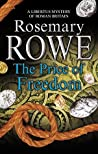 The Price of Freedom (Libertus Mystery of Roman Britain #17)