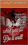 Tipps für Escorts...