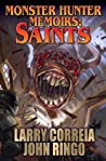 Saints (Monster Hunter Memoirs, #3)