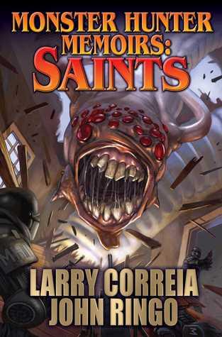Saints (Monster Hunter Memoirs, #3)