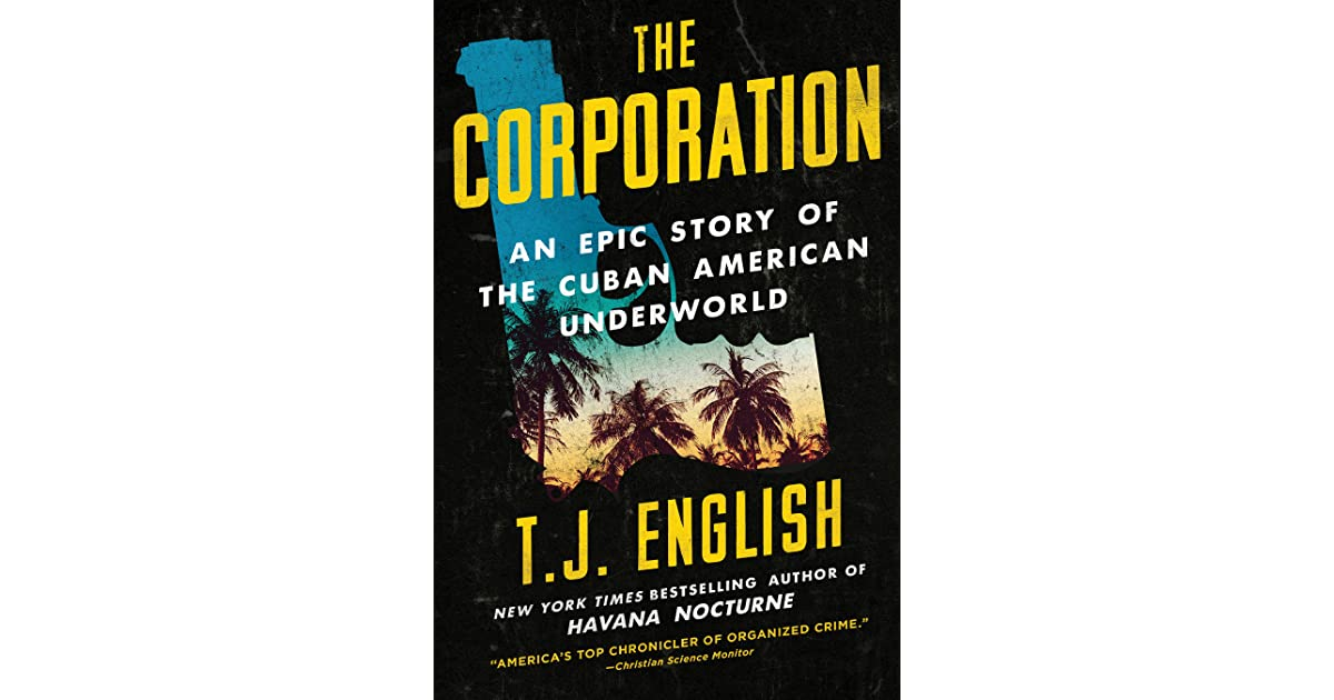The Corporation: An Epic Story of the Cuban American