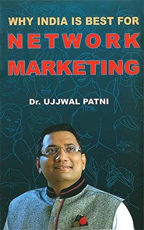 Why India is Best for Networking Dr. Ujjwal Patni