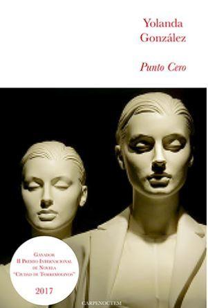 portada del libro de ciencia ficción Punto cero, de Yolanda González
