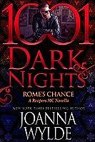 Rome's Chance (Reapers MC, #6.6; 1001 Dark Nights, #79)