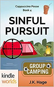 Sinful Pursuit (The Miss Fortune World & The Cappuccino Posse Book 4)