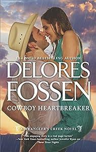 Cowboy Heartbreaker (Wrangler's Creek, #4.5)
