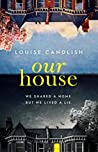 Our House by Louise Candlish