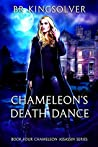 Chameleon's Death Dance (Chameleon Assassin, #4)