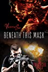 Beneath This Mask by Victoria Sue