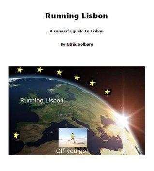 Running Lisbon (Running the EU Book 11)