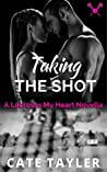 Taking the Shot: A Lacrosse My Heart Novella