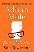 Adrian Mole: The Prostrate Years (Adrian Mole #8)