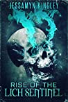 Rise of the Lich Sentinel (D'Vaire #5)
