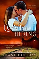 Love in Hiding (Love Beyond Danger Book 1)