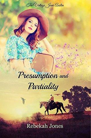 Presumption and Partiality (Vintage Jane Austen, #5)