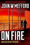 ON Fire (Redemption Thriller #17; Ozzie Novak Thriller #5)