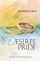 Desires' Pride (Desires Entwined Book 5)