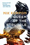 Queen of the Struggle (Memory Thief, #2)