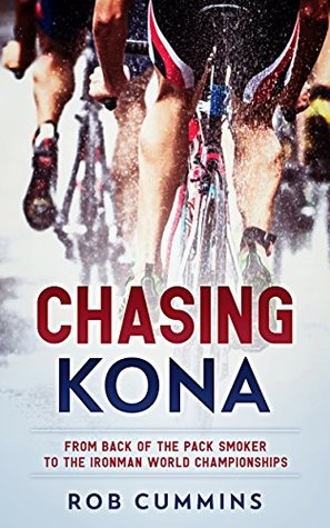 Chasing Kona by Rob Cummins