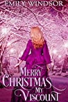 Merry Christmas, My Viscount by Emily Windsor
