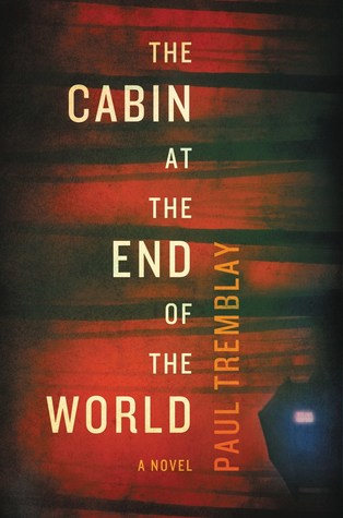 Goodreads | The Cabin at the End of the World
