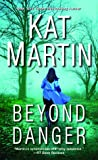 Beyond Danger (Texas Trilogy, #2)