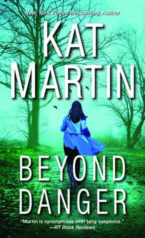 Beyond Danger (Texas Trilogy, #2)
