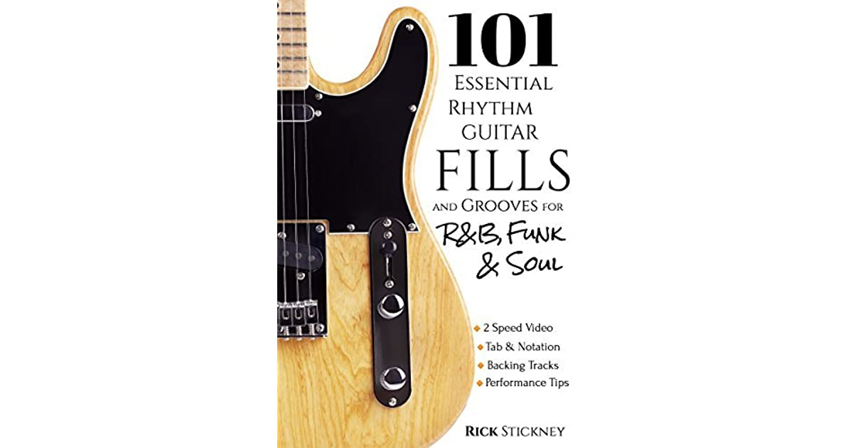 101 Essential Rhythm Guitar Fills and Grooves for R&B, Funk